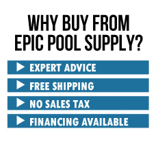 Why buy from Epic Pool Supply. Money back guarantee, no sales tax, price match guarantee, expert support, how to articles, online since 2004